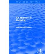 An Analysis of Knowing by Hartland-Swann,John, 9781138923089