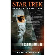Star Trek: Section 31: Disavowed by Mack, David, 9781476753089