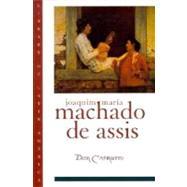 Dom Casmurro by Machado de Assis, Joaquim Maria; Gledson, John A.; Hansen, João Adolfo, 9780195103090