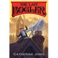 The Last Bogler by Jinks, Catherine, 9780544813090