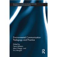 Environmental Communication Pedagogy and Practice by Milstein; Tema, 9781138673090