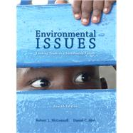 Environmental Issues Looking Towards a Sustainable Future by Abel, Daniel C.; McConnell, Robert L., 9781256933090