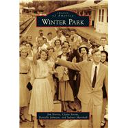 Winter Park by Norris, Jim; Strom, Claire; Johnson, Danielle; Marshall, Sydney, 9781467113090