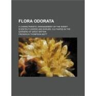 Flora Odorata by Mott, Frederick Thompson, 9780217723091