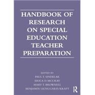 Handbook of Research on Special Education Teacher Preparation by Sindelar; Paul T., 9780415893091