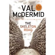 The Skeleton Road by McDermid, Val, 9780802123091