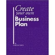 Create Your Own Business Plan by Daya, Zarina, 9781412033091