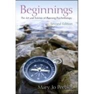 Beginnings, Second Edition: The Art and Science of Planning Psychotherapy by Peebles; Mary Jo, 9780415883092