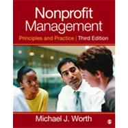 Nonprofit Management: Principles and Practice by Worth, Michael J., 9781452243092