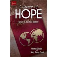 Citizens of Hope by Oliphint, John; Casad, Mary Brooke, 9781501813092