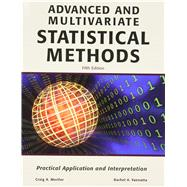 Advanced and Multivariate Statistical Methods: Practical Application and Interpretation by MERTLER, 9781936523092