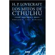Los mitos de Cthulhu by Lovecraft, H. P.; Benitez, Luis, 9789877183092