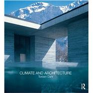 Climate and Architecture by Dahl; Torben, 9780415563093
