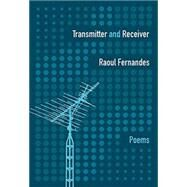 Transmitter and Receiver by Fernandes, Raoul, 9780889713093