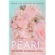 Pearl by Hall, Deirdre Riordan, 9781503953093