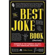 The Best Joke Book Period by Donohue, William, 9781440583094