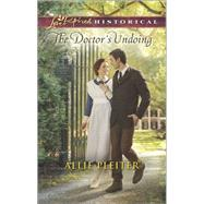 The Doctor's Undoing by Pleiter, Allie, 9780373283095