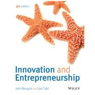 Innovation and Entrepreneurship by Bessant, John; Tidd, Joe, 9781118993095