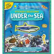 Smithsonian Sticker Creations: Under the Sea by Oachs, Emily Rose, 9781626863095
