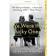 We Were the Lucky Ones by Hunter, Georgia, 9780399563096