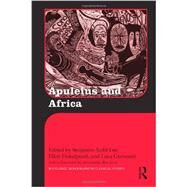 Apuleius and Africa by Lee; Benjamin Todd, 9780415533096