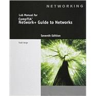 Lab Manual for Dean's Network+ Guide to Networks, 7th, 7th Edition by Verge, 9781305093096
