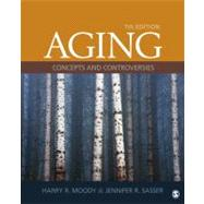 Aging : Concepts and Controversies by Harry R. Moody, 9781452203096