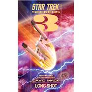 Star Trek: Seekers #3: Long Shot by Mack, David, 9781476753096