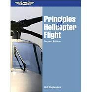 Principles of Helicopter Flight (eBundle edition) by Wagtendonk, Walter J., 9781619543096