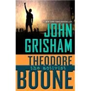 Theodore Boone: The Activist by Grisham, John, 9780142423097
