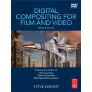 Digital Compositing for Film and Video by Wright; Steve, 9780240813097