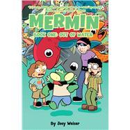 Mermin 1 by Weiser, Joey, 9781620103098