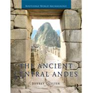 The Ancient Central Andes 9780415673099N