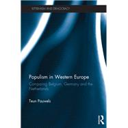 Populism in Western Europe: Comparing Belgium, Germany and The Netherlands by Pauwels; Teun, 9780415793100