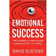 Emotional Success by Desteno, David, 9780544703100
