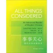 All Things Considered - an Advanced Reader of Modern Chinese 2e by Chou, Chih-P'Ing; Xia, Yan; Goh, Meow Hui, 9780691153100