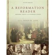 A Reformation Reader: Primary Texts With Introductions by Janz, Denis R., 9780800663100