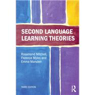 Second Language Learning Theories by Mitchell; Rosamond, 9781444163100