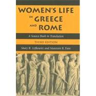 Women's Life in Greece And Rome by Lefkowitz, Mary R.; Fant, Maureen B., 9780801883101