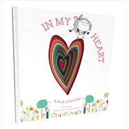 In My Heart by Witek, Jo; Roussey, Christine, 9781419713101