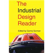INDUSTRIAL DESIGN READER PA by GORMAN,CARMA, 9781581153101