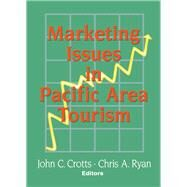 Marketing Issues in Pacific Area Tourism by Chon; Kaye Sung, 9780789003102