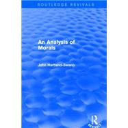 An Analysis of Morals by Hartland-Swann,John, 9781138923102
