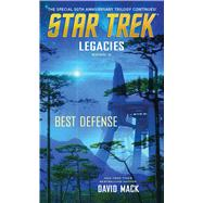 Legacies #2: Best Defense by Mack, David, 9781476753102