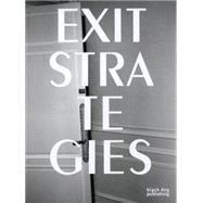 Exit Strategies by Luxemburg, Rut Blees, 9781910433102