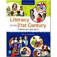 Literacy for the 21st Century A Balanced Approach by Tompkins, Gail E., 9780134813103