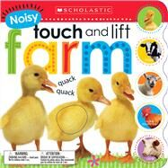 Noisy Touch and Lift Farm (Scholastic Early Learners) by Unknown, 9780545903103