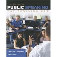 Public Speaking The Evolving Art (Book Only) by Coopman, Stephanie J.; Lull, James, 9781285433103