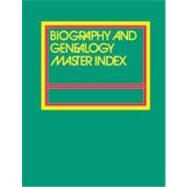 Biography & Genealogy Master Index 2010 by Gale Group, 9781414433103