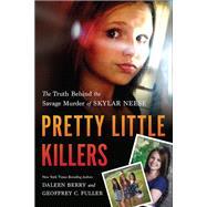 Pretty Little Killers by Berry, Daleen; Fuller, Geoffrey C., 9781940363103